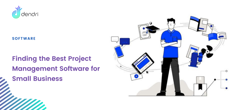 Finding the Best Project Management Software for Small Business